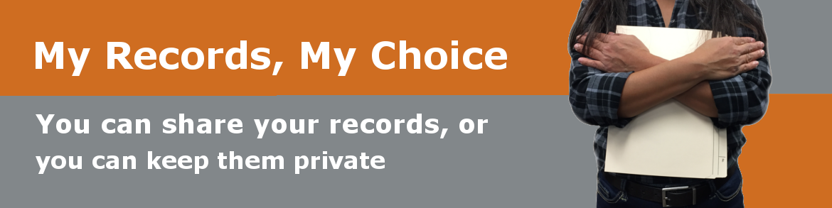 My Records, My Choice